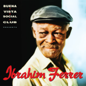 Ibrahim Ferrer (Buena Vista Social Club Presents)
