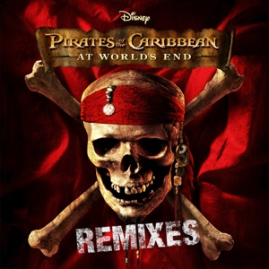 Pirates of the Caribbean: At World's End (Remixes) - EP Mp3 Download