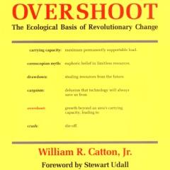 Overshoot: The Ecological Basis of Revolutionary Change (Unabridged)
