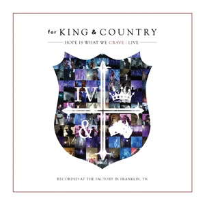 for KING & COUNTRY - Busted Heart (Hold On To Me)