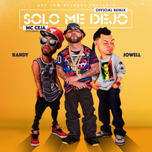 Solo Me Dejó (Remix) [feat. Jowell & Randy] - Single Mp3 Download