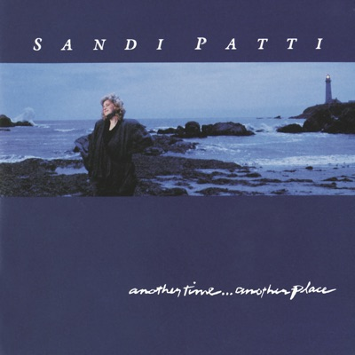Another Time ... Another Place - Sandi Patty