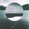 Kings of Summer - ayokay & Quinn XCII