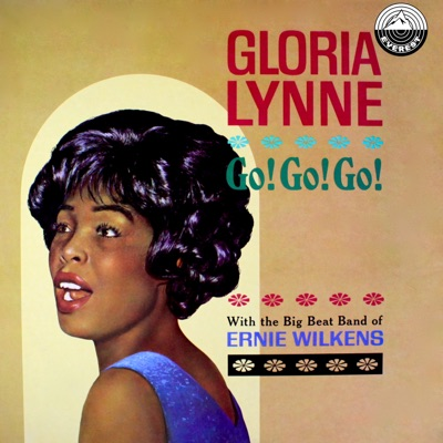 Go! Go! Go! - Gloria Lynne