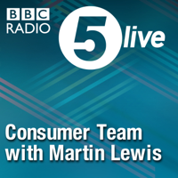 Podcast cover art for 5 live Consumer Team with Martin Lewis