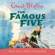 Enid Blyton - Famous Five: Five On A Hike Together: Book 10 (Unabridged)