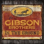 The Gibson Brothers - Highway