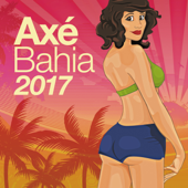 Axé Bahia 2017 (Audio)