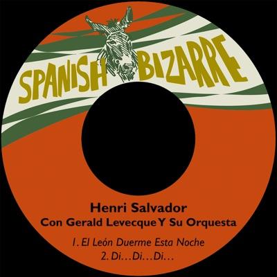 El León Duerme Esta Noche / Di…di…di… (feat. Gerald Levecque Y Su Orquesta) - Single - Henri Salvador