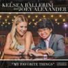 My Favorite Things - Kelsea Ballerini & Joey Alexander