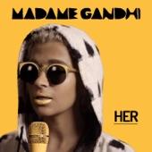 Madame Gandhi - Her
