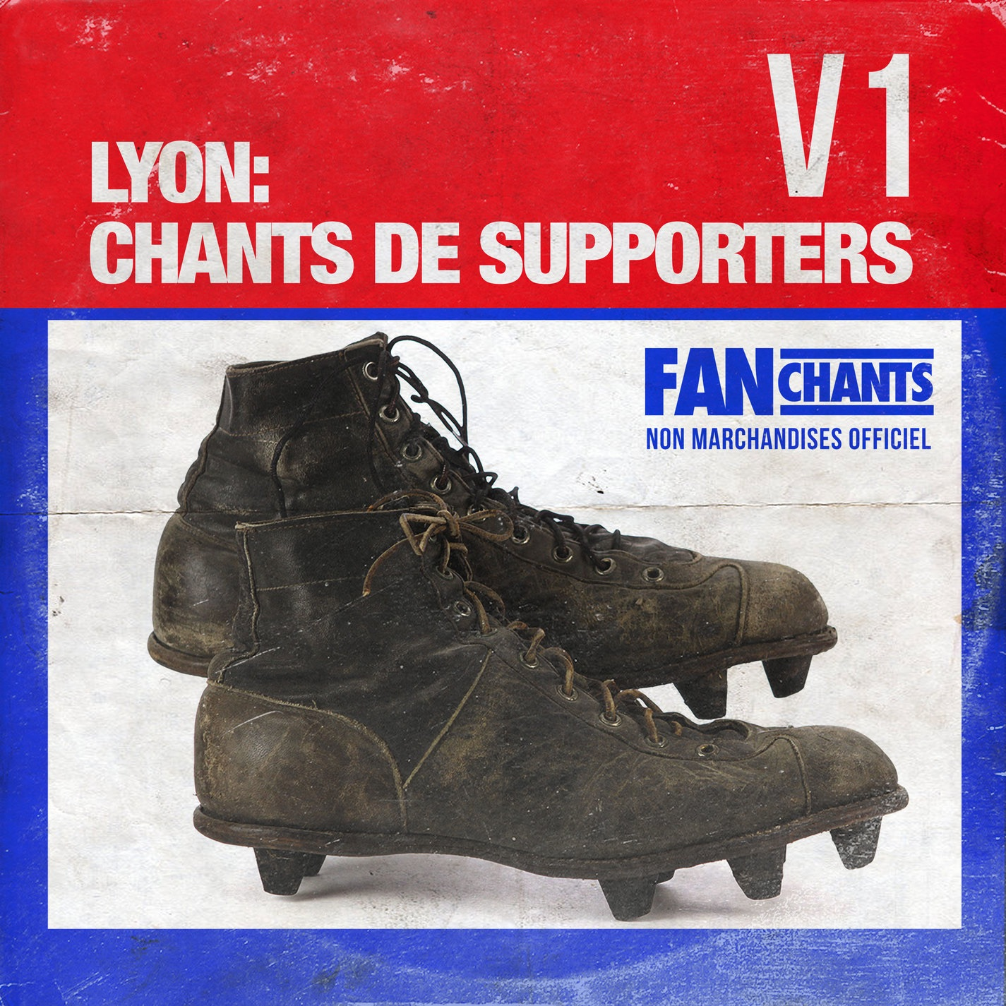 Lyon: Chants de Supporters, Vol. 1
