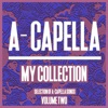 A-Cappella My Collection, Vol. 2