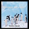 Gloria Heart - Bridge of Light ilustración