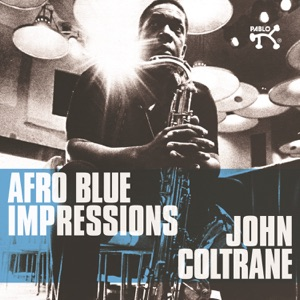 Afro Blue Impressions (Expanded Edition) Mp3 Download
