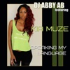 Speaking My Language (feat. Kia Muze) - Single