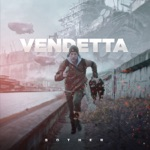 Vendetta - Bother The Police