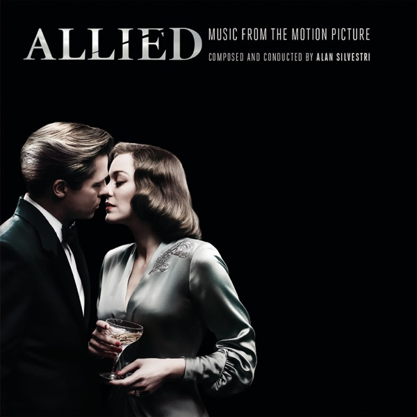 Allied (Music from the Motion Picture)