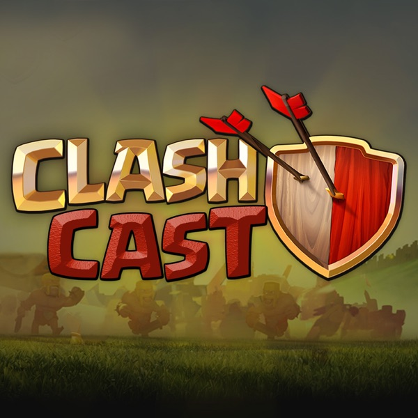 Clash Cast Podcast