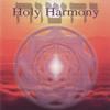 Holy Harmony (feat. Sarah Benson) - Jonathan Goldman