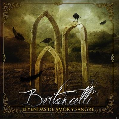 Leyendas de Amor y Sangre - Bertoncelli
