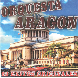 Orquesta Aragón - 23 Éxitos Originales