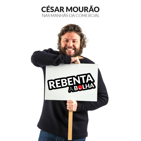 Rádio Comercial - Rebenta a Bolha com César Mourão, Temporada 3