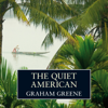 The Quiet American (Unabridged) - Graham Greene