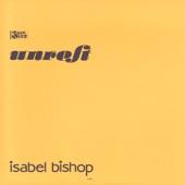 Unrest - Isabel