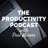 Podcast cover art for The Paul Minors Podcast: Productivity, Business & Self-Improvement
