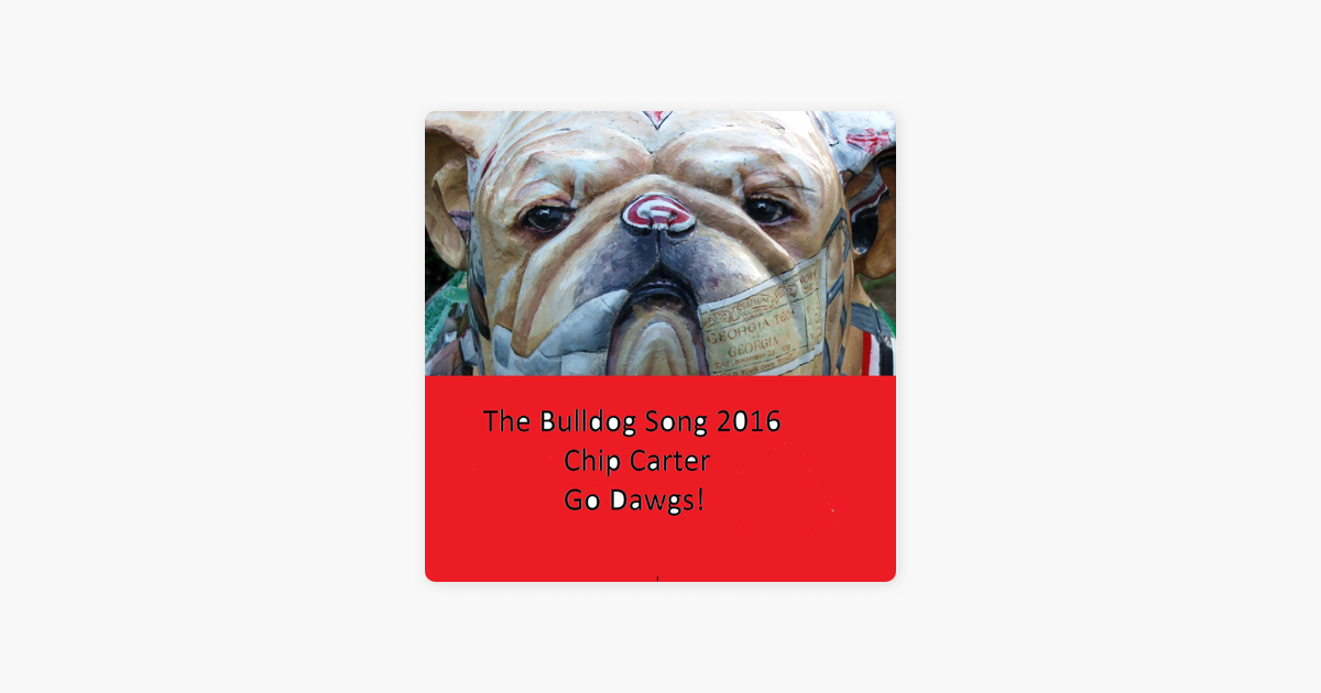 e9868581fe6  The Bulldog Song 2016 - Single by Chip Carter on Apple Music