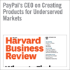 PayPal's CEO on Creating Products for Underserved Markets (Unabridged) - Dan Schulman