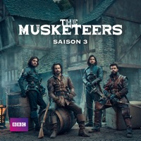 Télécharger The Musketeers, Saison 3 (VF) Episode 10