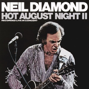 Hot August Night II (Recorded Live in Concert) Mp3 Download