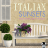 Italian Sunsets: Pianos and Guitars in the Dusk - Various Artists