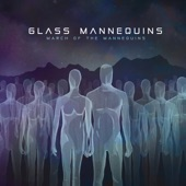 Glass Mannequins - O Earth