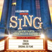 Sing Quem Canta Seus Males Espanta (Trilha Sonora Original Do Filme) [Edição De Luxo]