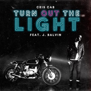 Turn out the Light (feat. J. Balvin) - Single Mp3 Download