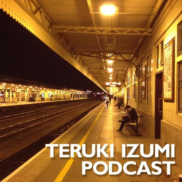 Teruki Izumi Podcast
