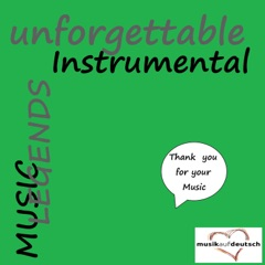 Music Legends - Unforgettable Instrumental (Thank You for Your Music)