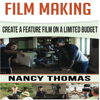 Nancy Thomas - Film Making: Create a Feature Film on a Limited Budget (Unabridged)  artwork