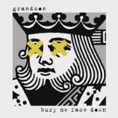 Grandson - Bury Me Face Down