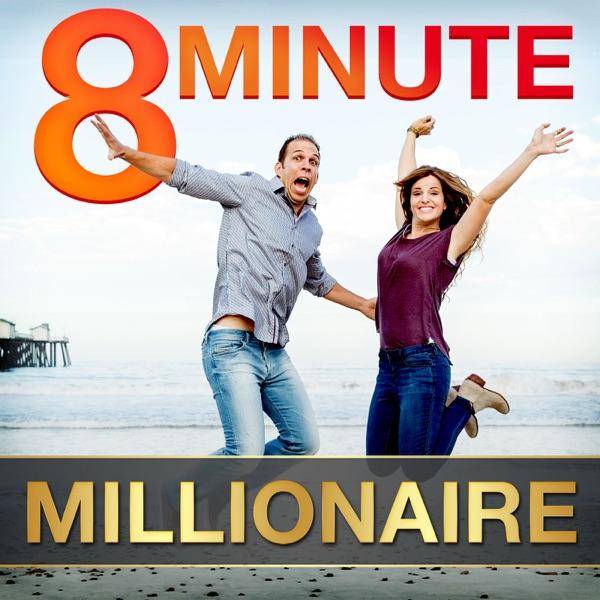 8 Minute Millionaire: Learn the Secrets of Millionaire Entrepreneurs