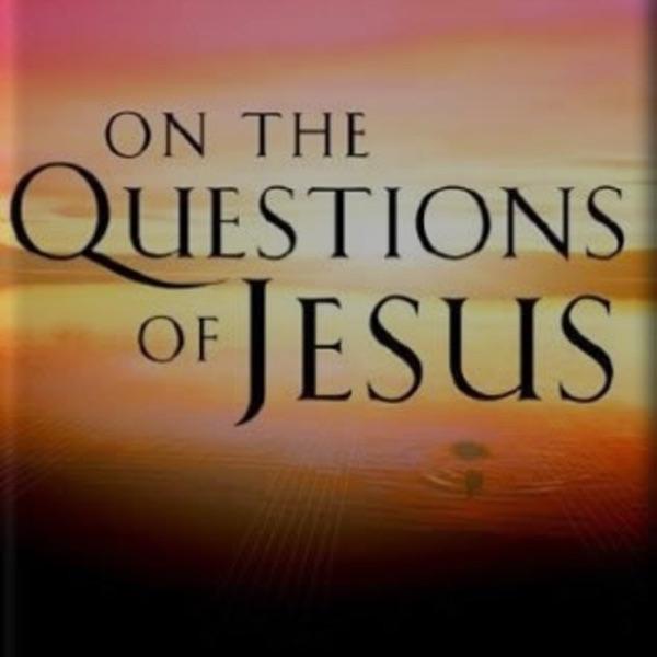 Questions of Jesus