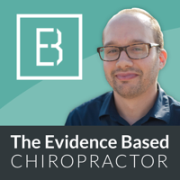 The Evidence Based Chiropractor- Chiropractic Marketing and Research-Podcast