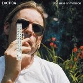 Exotica - Une miss s'immisce