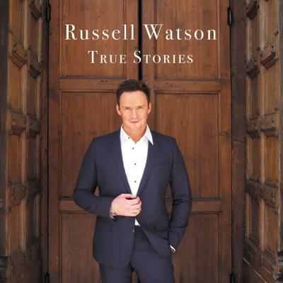 True Stories - Russell Watson