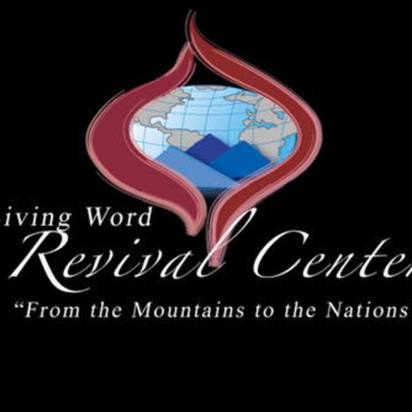 Living Word Revival Center News