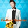 Endless Summer - チャン・グンソク