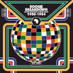 Boogie Breakdown - South African Synth Disco: 1980 to 1984
